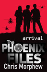 Arrival (The Phoenix Files, #1)