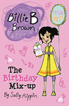 The Birthday Mix-Up (Billie B Brown)