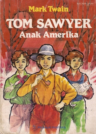Tom Sawyer Anak Amerika by Mark Twain