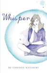 Whisper by Chrissie Keighery (Perry)