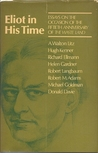 Eliot in His Time;: Essays on the Occasion of the Fiftieth Anniversary of The Waste Land