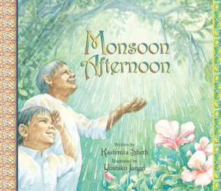 Monsoon Afternoon by Kashmira Sheth