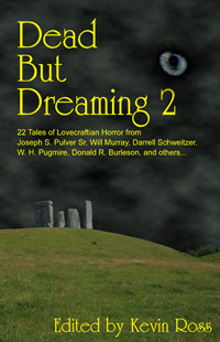 Dead But Dreaming 2 by Kevin Ross