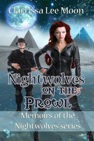 Nightwolves on the Prowl by Clarrissa Lee Moon