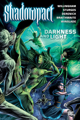 Shadowpact, Vol. 3: Darkness and Light