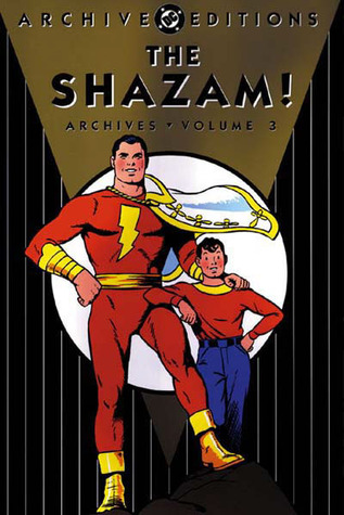 The Shazam! Archives, Vol. 3