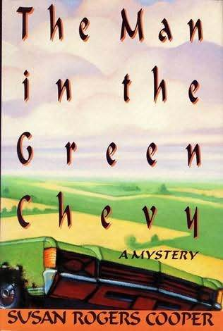 The Man in the Green Chevy by Susan Rogers Cooper