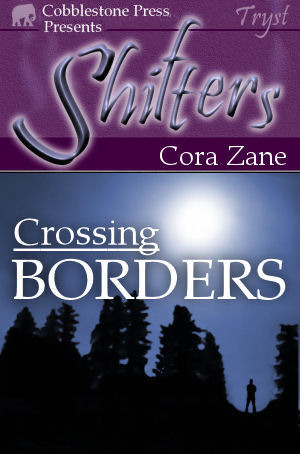 Crossing Borders (Werekind, #1)