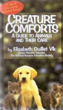 Creature Comforts: A Guide to Animals and Their Care
