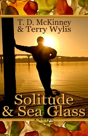 Solitude & Sea Glass by T.D. McKinney