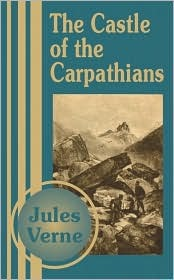 The Castle of the Carpathians by Jules Verne