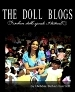The Doll Blogs When Dolls Speak I Listen (paperback)