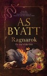 Ragnarok by A.S. Byatt