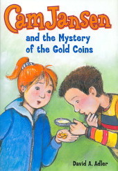 Cam Jansen and the Mystery of the Gold Coins by David A. Adler
