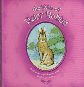 The Tale Of Peter Rabbit (Based On The Original Art And Story)