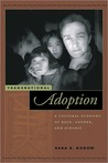 Transnational Adoption: A Cultural Economy of Race, Gender, and Kinship