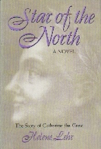 Star of the North: A novel based on the life of Catherine the Great