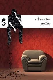 Astillas by Celso Castro