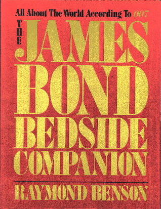 The James Bond Bedside Companion (James Bond - Extended Series)