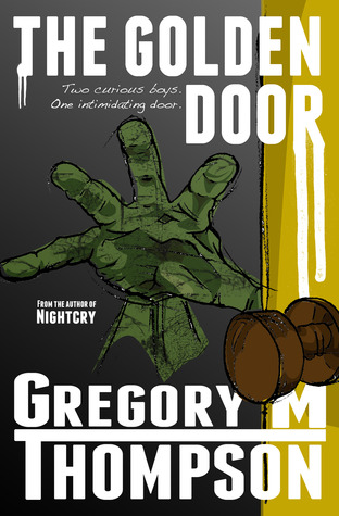 The Golden Door by Gregory M. Thompson