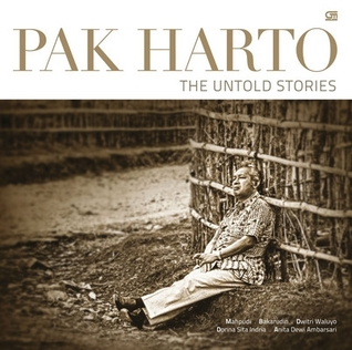 Pak Harto: The Untold Stories