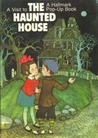 A Visit to the Haunted House (A Hallmark Pop-Up Book)