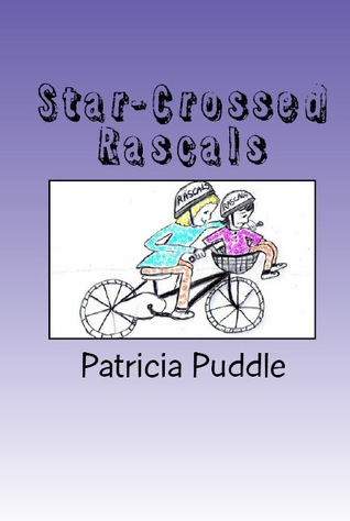 Star-Crossed Rascals by Patricia Puddle