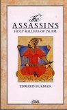 The Assassins: Holy Killers of Islam