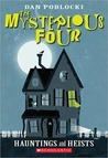 Hauntings And Heists (The Mysterious Four, #1)