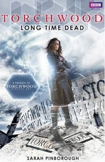 Long Time Dead (Torchwood, #17)