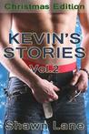 Kevin's Stories: Volume 2: The Christmas Edition (Car Wash, #3)