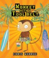Monkey with a Tool Belt and the Seaside Shenanigans (Carolrhoda Picture Books)