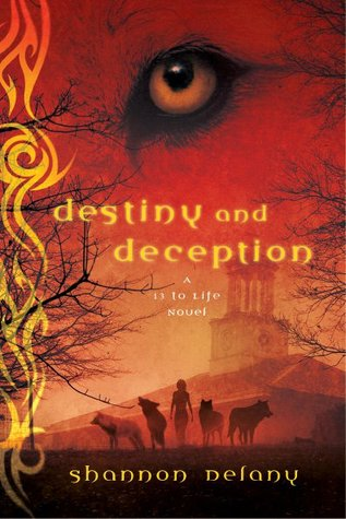 Destiny and Deception (13 to Life, #4)