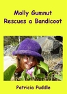 Molly Gumnut Rescues a Baby Bandicoot (Series, Novel Vol 1) [Kindle Edition]
