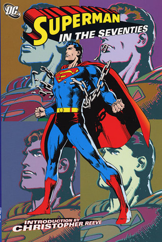 Superman in the Seventies by Elliot S. Maggin