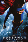 Superman Returns: The Movie and Other Tales of the Man of Steel