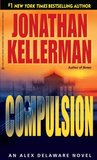 Compulsion (Alex Delaware, #22)