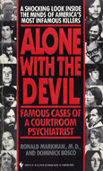 Alone With the Devil: Famous Cases of a Courtroom Psychiatrist