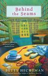 Behind the Seams (A Crochet Mystery, #6)