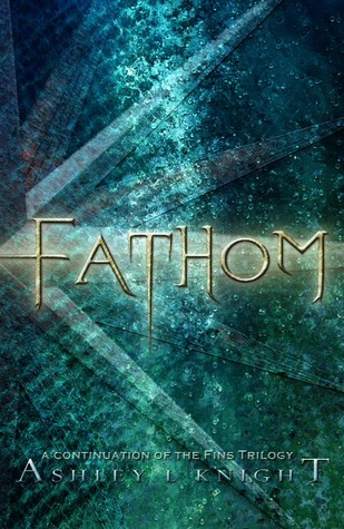 Fathom by Ashley L. Knight