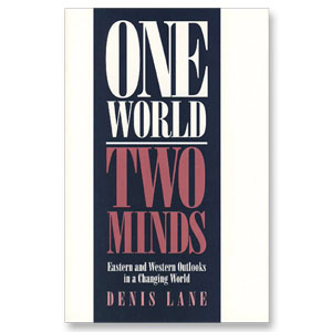 One World, Two Minds: Eastern and Western Outlooks in a Changing World