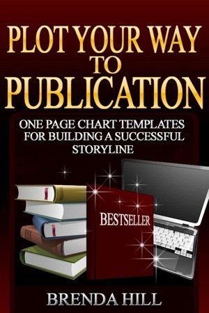 Plot Your Way to Publication by Brenda  Hill