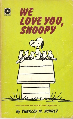 We Love You, Snoopy by Charles M. Schulz