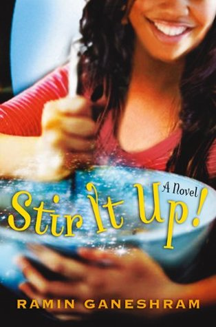Stir It Up by Ramin Ganeshram