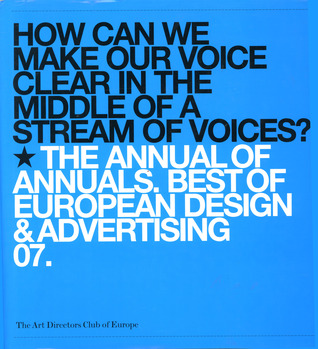 The Annual Of Annuals by Art Directors Club of Europe