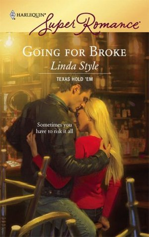 Going for Broke by Linda Style