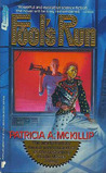 Fool's Run by Patricia A. McKillip