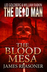 The Blood Mesa (The Dead Man, #5)