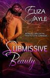 Submissive Beauty by Eliza Gayle