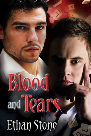 Blood and Tears by Ethan Stone